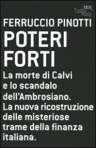 Poteri Forti - La morte di Calvi e lo scandalo dell'Ambrosiano
