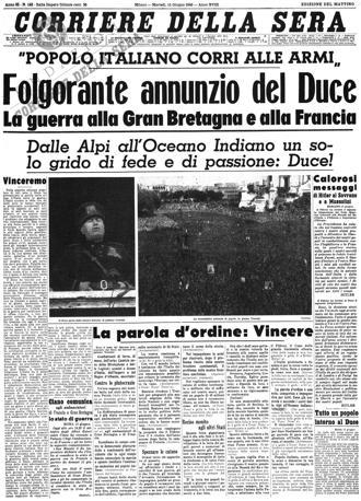 Corriere della Sera - 10 giugno 1940, l'Italia entra nella Seconda Guerra Mondiale