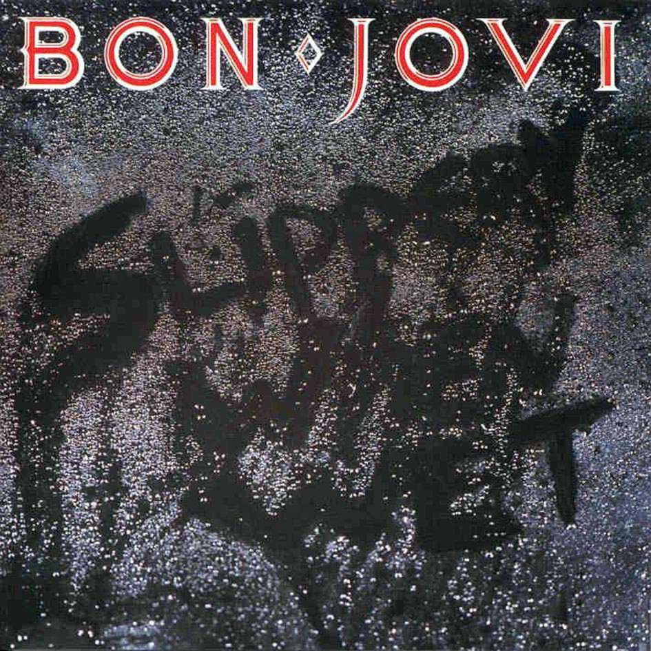 Bon Jovi, Slippery When Wet (1986)