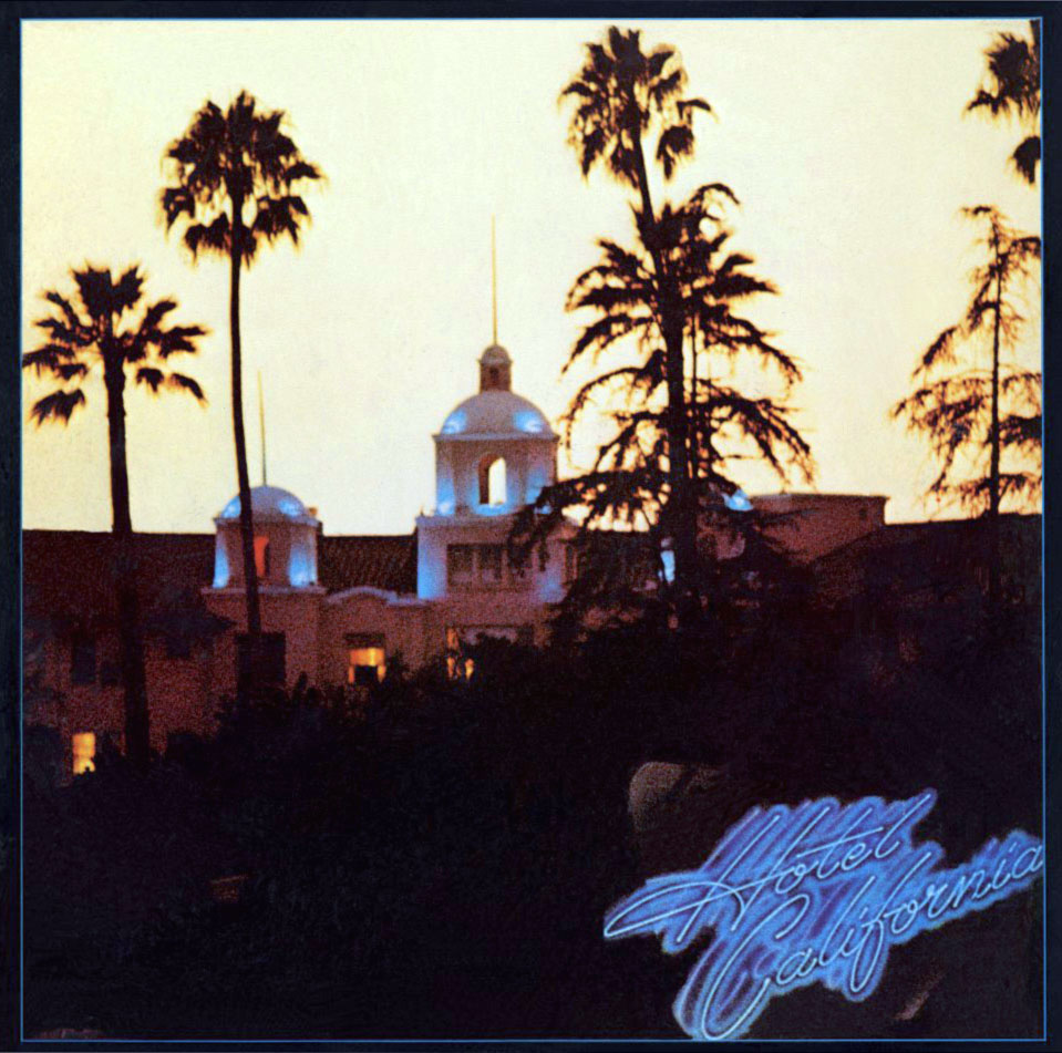 The Eagles, Hotel California (1976)
