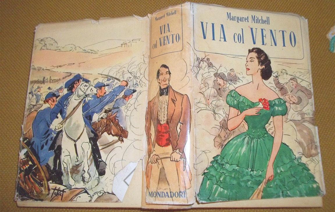 Via col vento. La copertina italiana del libro di Margaret Mitchell (Mondadori)
