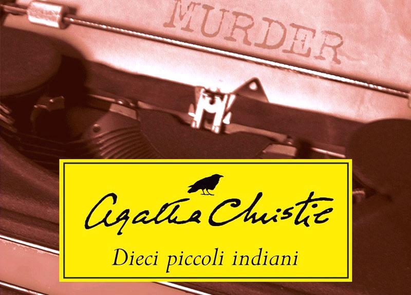 "Copertina di ""Dieci piccoli indiani"", di Agatha Christie"