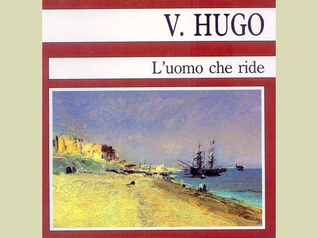 L'uomo che ride, di Victor Hugo (1869)