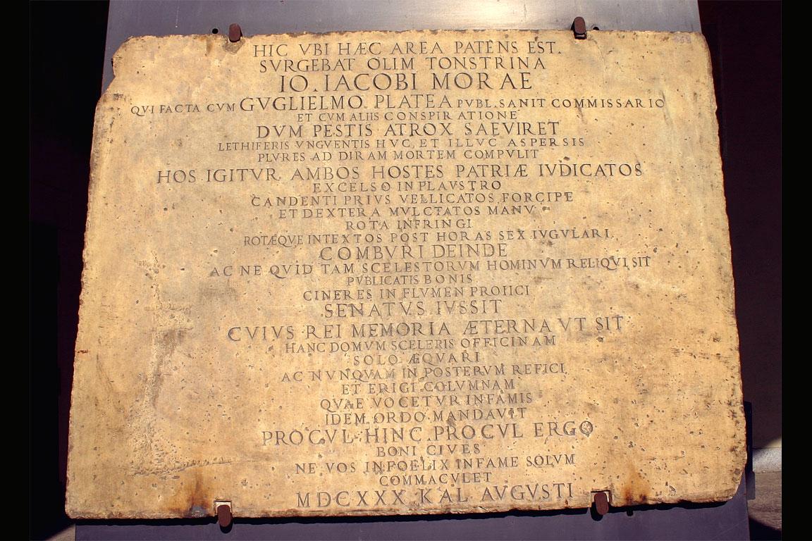 Al Castello Sforzesco di Milano fu posta una lapide presso la Colonna Infame.