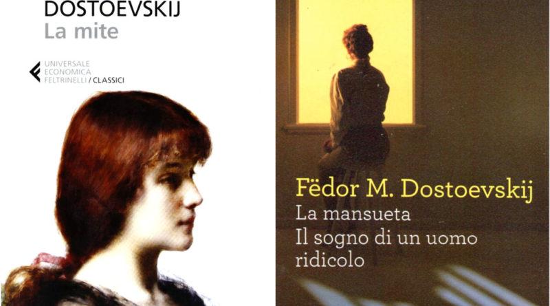 Dostoevskij - La Mite - La Mansueta