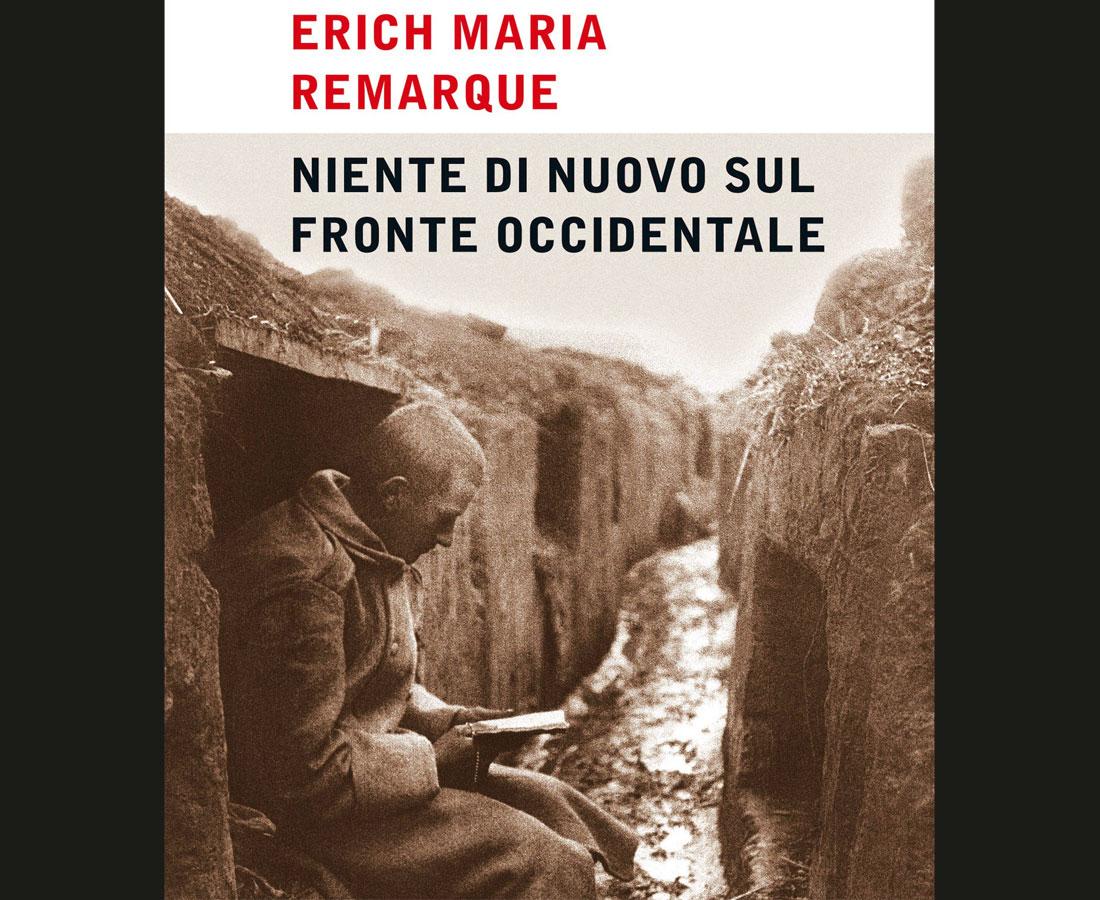 Erich Maria Remarque: Niente di nuovo sul fronte occidentale