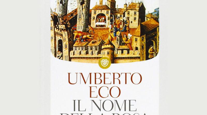 Il nome della rosa - Umberto Eco - romanzo riassunto