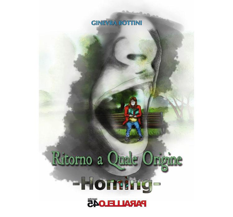 Ritorno a quale origine - Homing - Ginevra Bottini - 2015