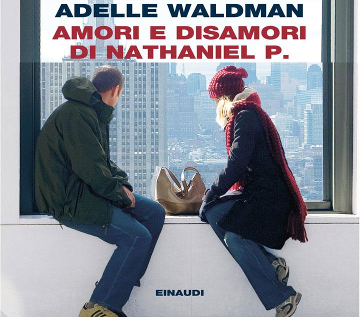 Amori e disamori di Nathaniel P.