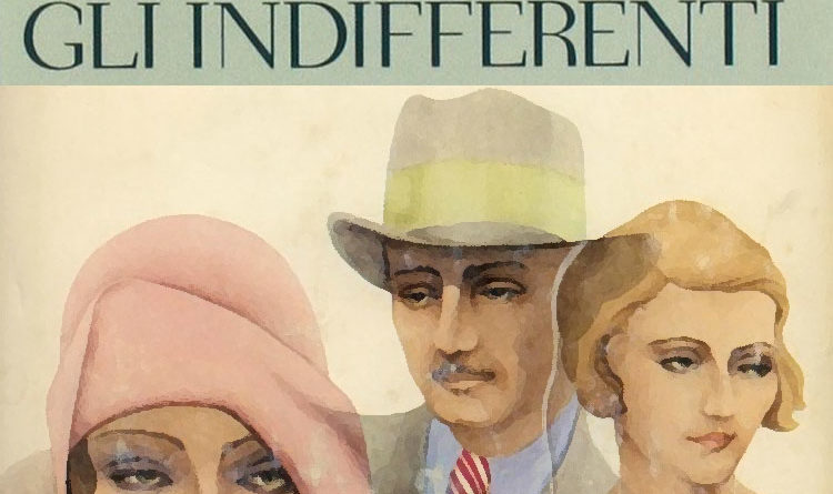 Gli Indifferenti - Alberto Moravia - 1929