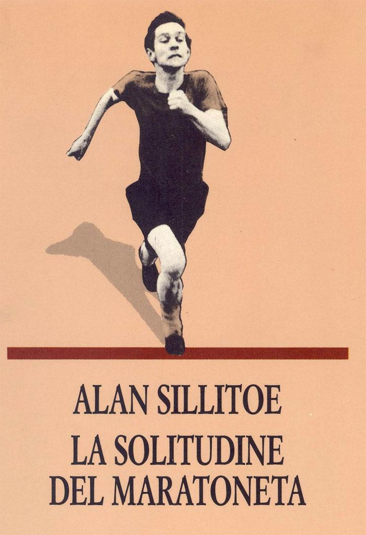 La solitudine del maratoneta - Alan Sillitoe