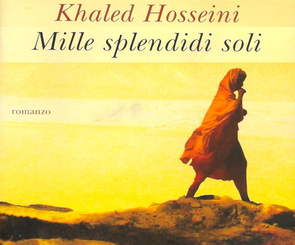 Mille splendidi soli - Khaled Hosseini - 2007