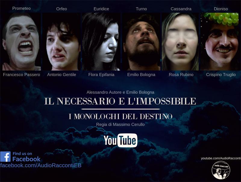 Monologhi del destino - Necessario e Impossibile