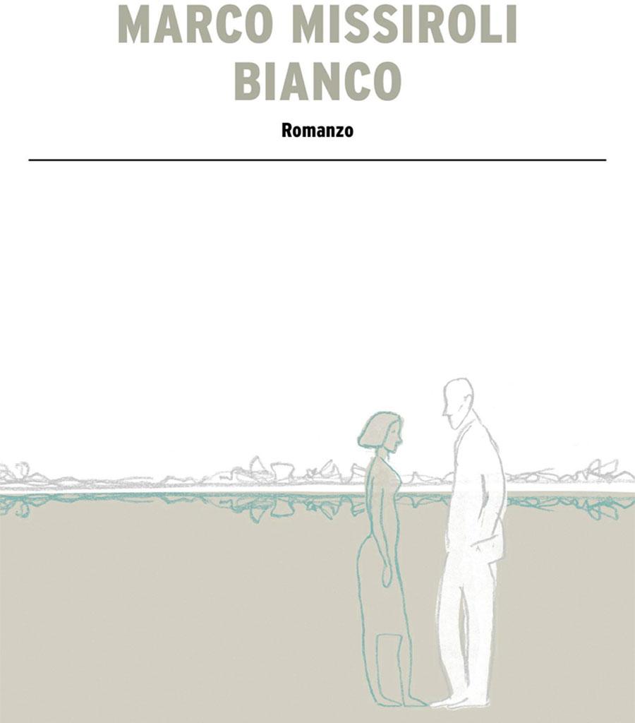 """La copertina di """"Bianco"""", romanzo di Marco Missiroli"""