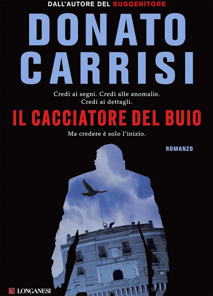 Donato Carrisi - Il cacciatore del buio