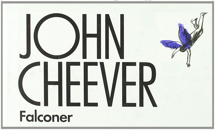 Falconer (1977, John Cheever)