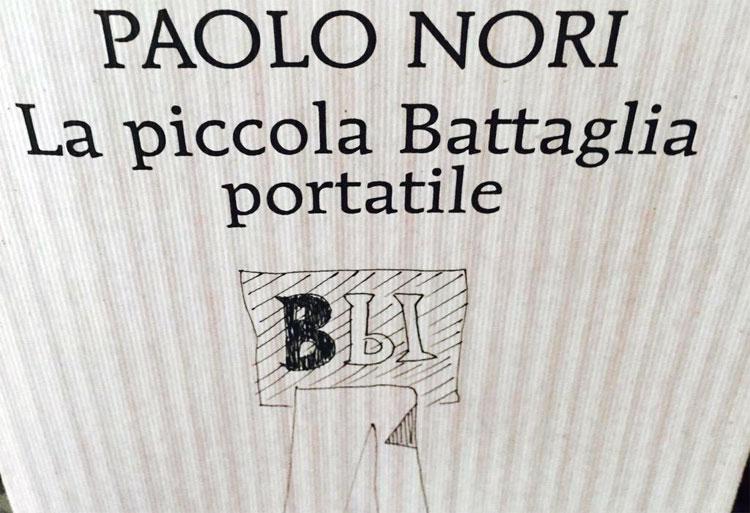 La piccola Battaglia portatile (Paolo Nori, 2015)