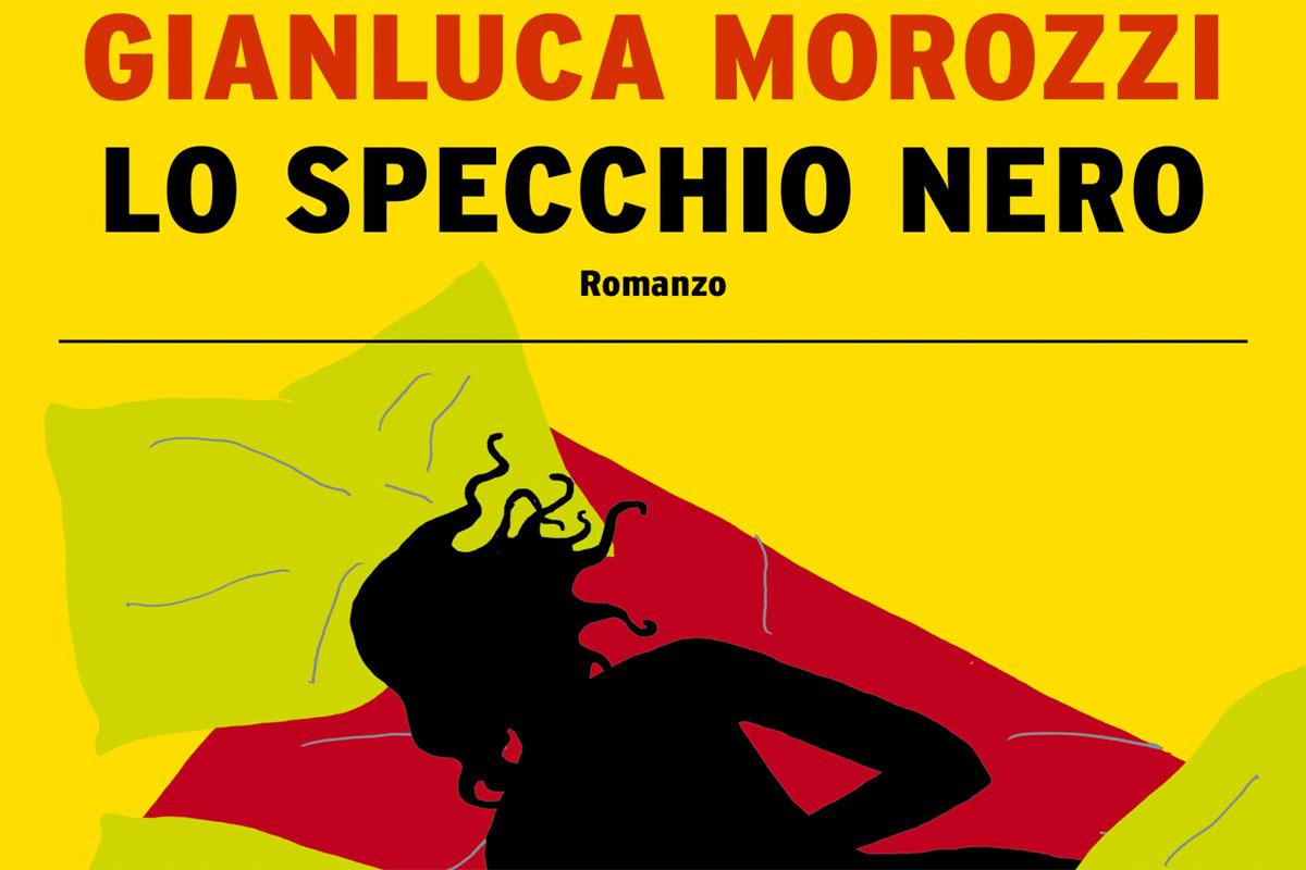 Lo specchio nero - copertina del libro di Gianluca Morozzi