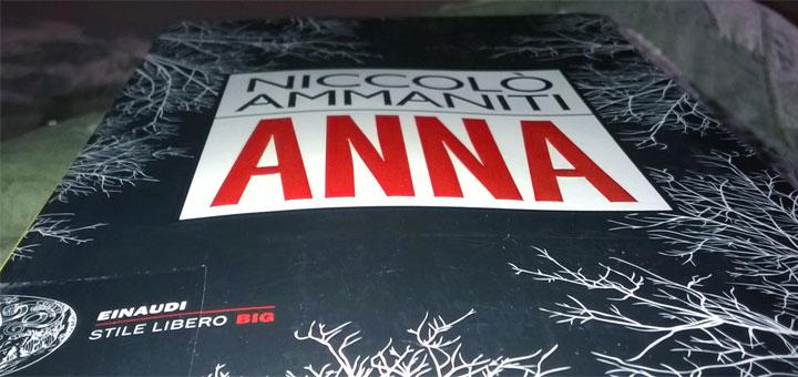 Anna - libro di Niccolo Ammaniti - 2015