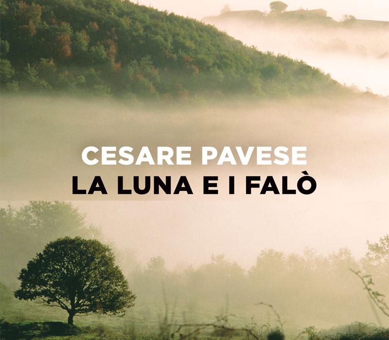 La luna e i falò - Cesare Pavese - 1950