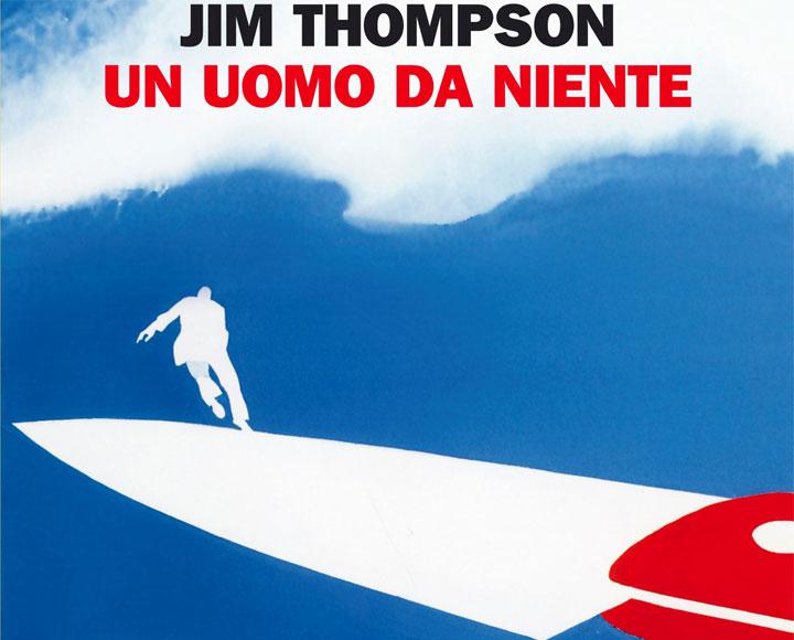 Un uomo da niente - Jim Thompson - copertina del libro
