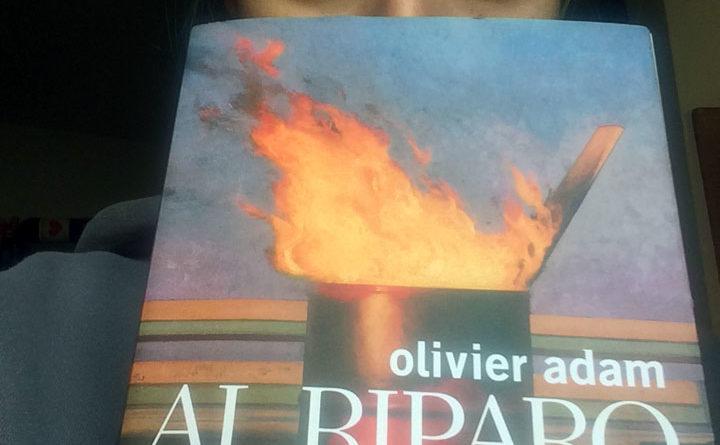 Al riparo di nulla - libro - Olivier Adam