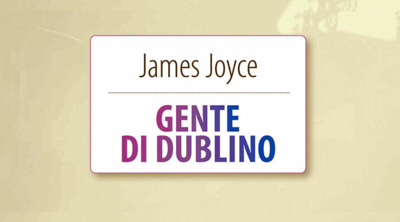 James Joyce Gente di Dublino