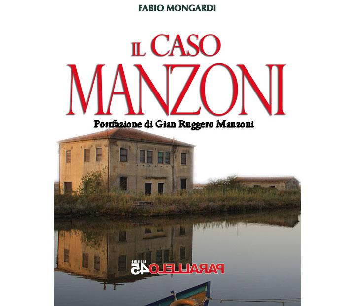 Il caso Manzoni (copertina del libro di Fabio Mongardi)