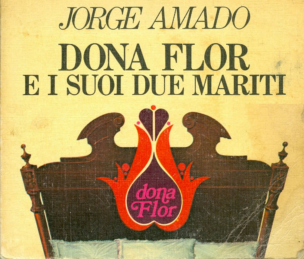 Dona Flor e i suoi due mariti - Libro - Jorge Amado - Riassunto