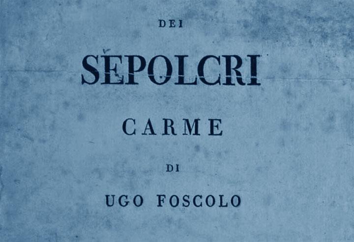 I Sepolcri - Foscolo