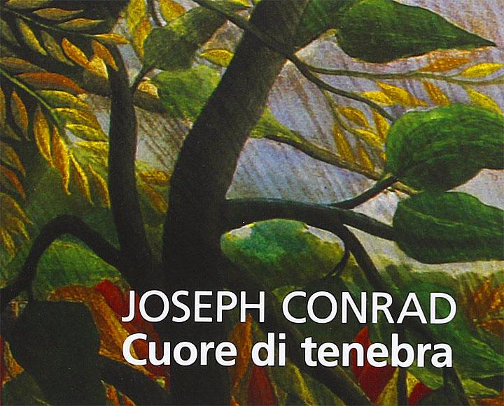 Cuore di tenebra - libro - Joseph Conrad - riassunto