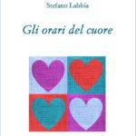 Gli Orari del Cuore - libro di poesie - Stefano Labbia