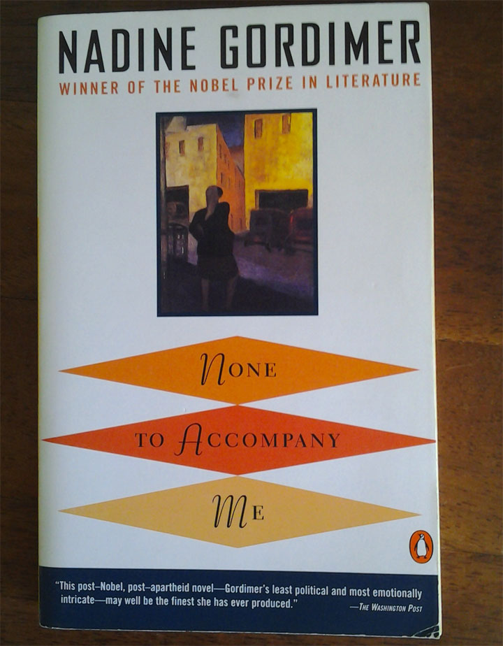None to Accompany Me - Nessuno al mio fianco - Libro - Book - Nadine Gordimer