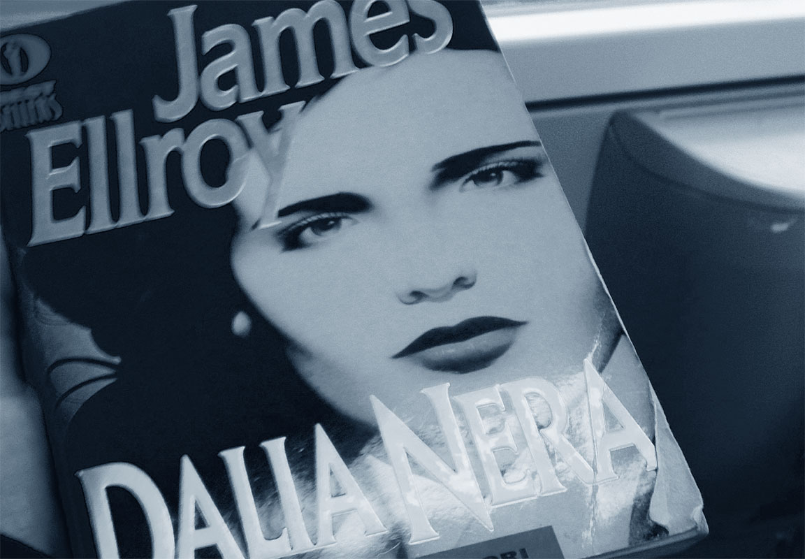 Dalia Nera (The Black Dahlia) - libro - riassunto - James Ellroy