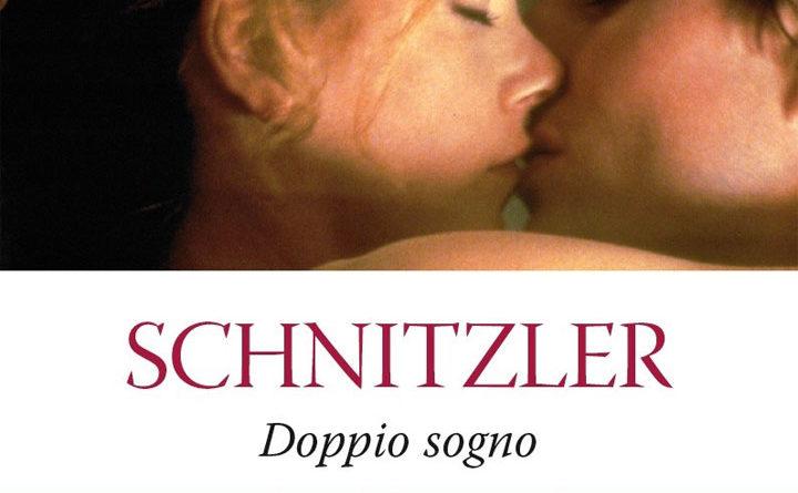 Doppio sogno - Arthur Schnitzler - libro - book - riassunto