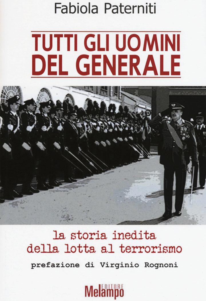 """""""Tutti gli uomini del generale"""" – La copertina del libro di Fabiola Paterniti"""