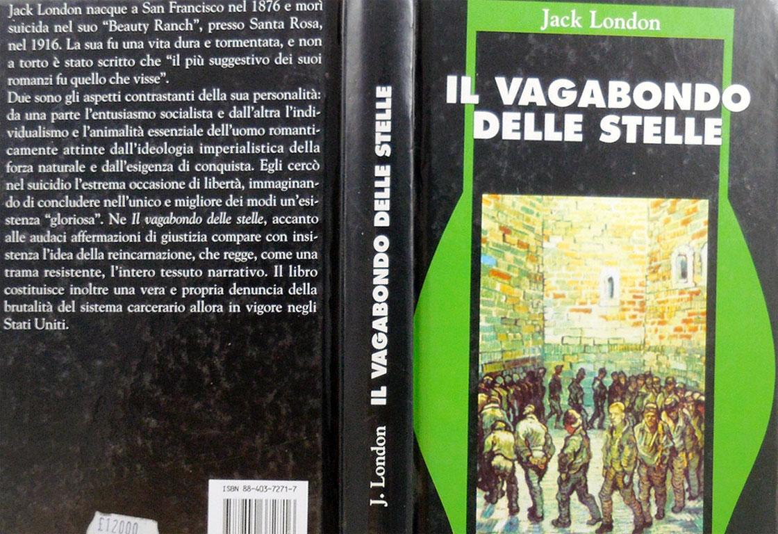 Il vagabondo delle stelle - libro - Jack London - riassunto