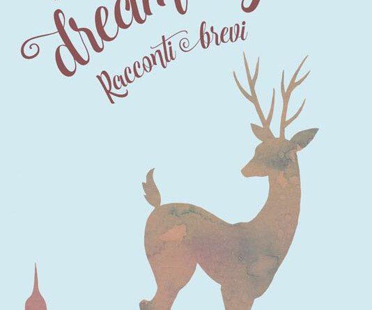 Dream Big - Libro - racconti brevi