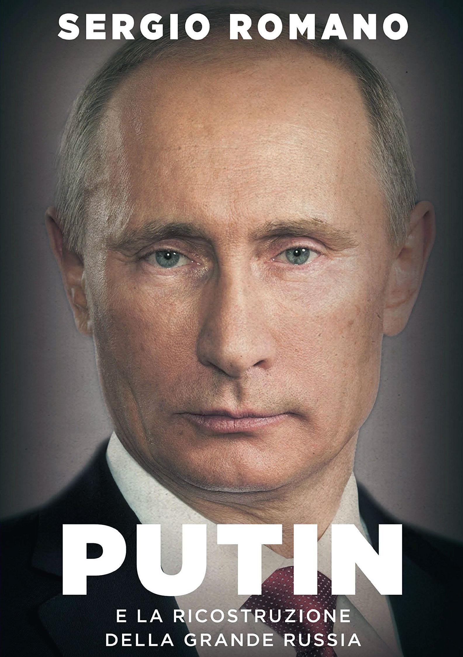 Putin e la ricostruzione della Grande Russia - libro Sergio Romano